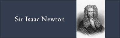 Sir Isaac Newtion